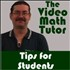 Video Math Tutor: Tips for Students Video Podcast
