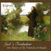 God's Troubadour: The Story of St. Francis of Assisi