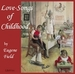 Love-Songs of Childhood